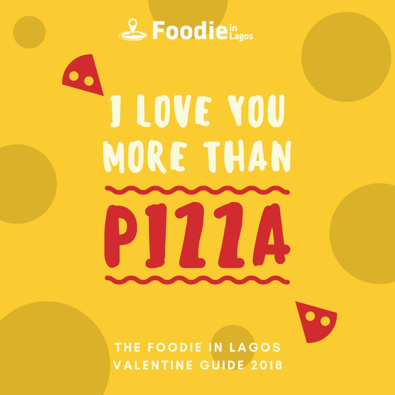 Foodie in Lagos 2018 Valentine Guide